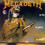 Megadeth-So Far So Good So What (1988)